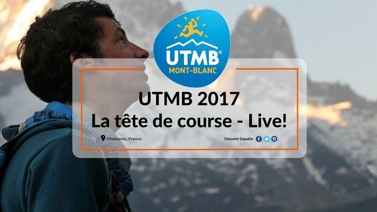 UTMB 2017 - Le plus grand des Ultras